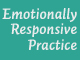 image for Emotionally Responsive Practice