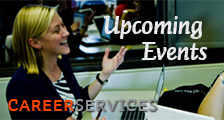 Career Services Upcoming Events