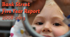 Bank Street Five Year Report