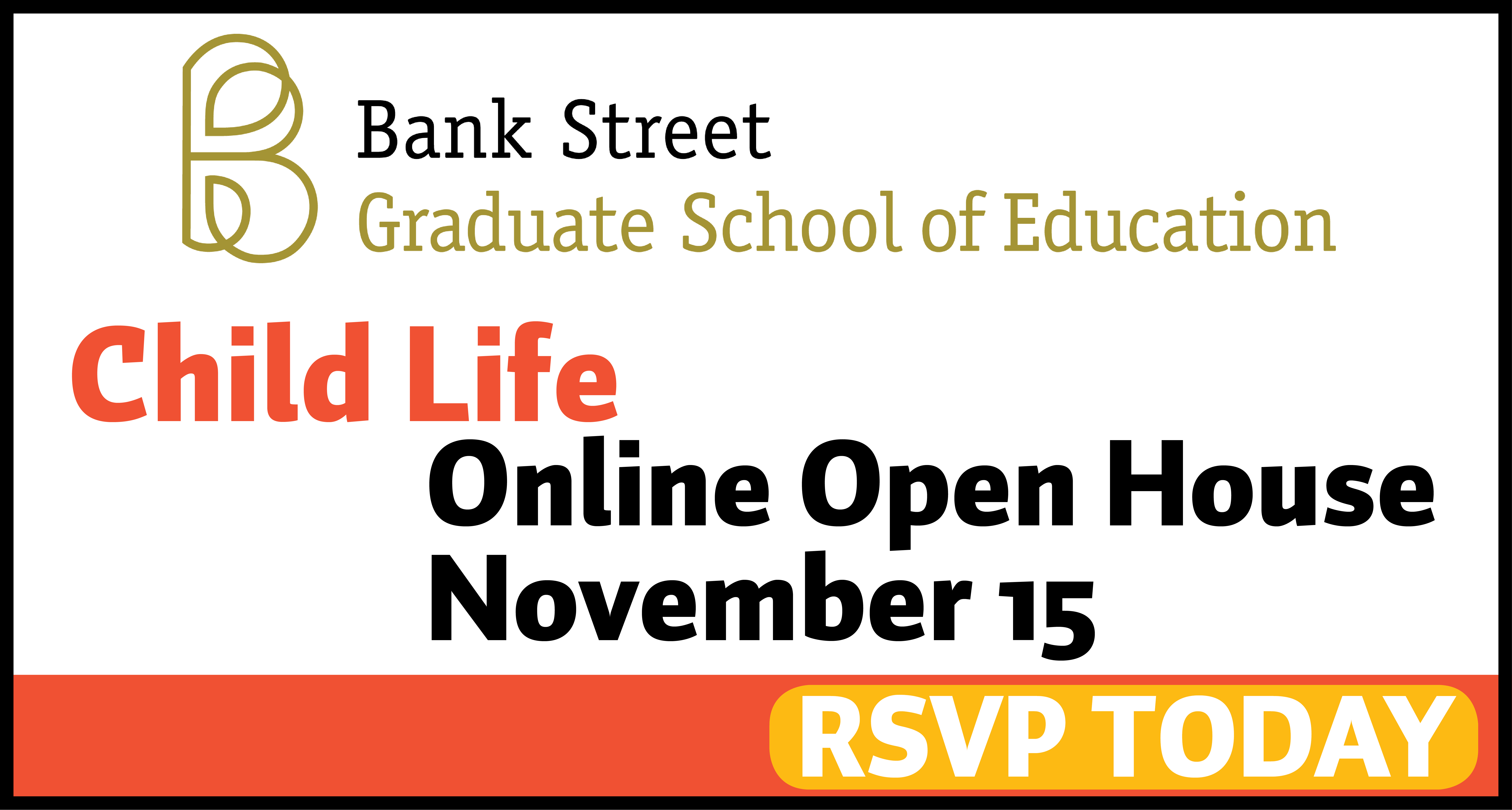 Child Life Online Open House