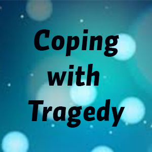 Coping with Tragedy Research Guide